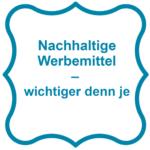 Blogbeitrag U-OHV Nachhaltige Werbung