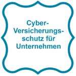 Cyber-Versicherungsschutz für Unternehmen
